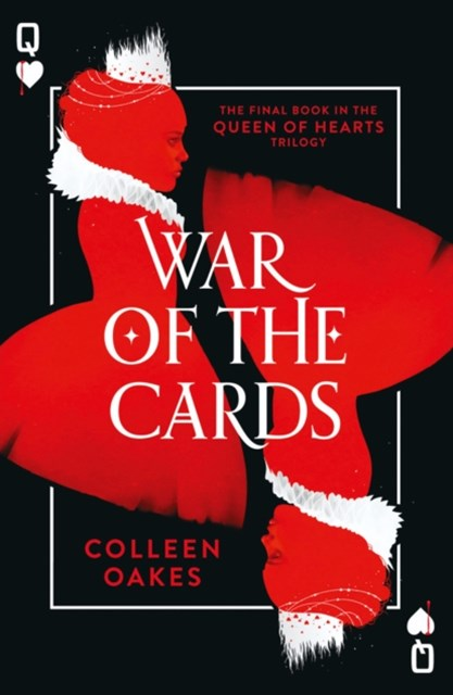 (ebook) War of the Cards (Queen of Hearts, Book 3)