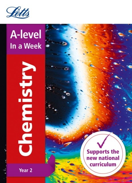 A-Level Chemistry Year 2 in a Week