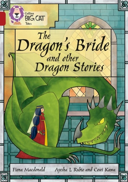 Dragon's Bride and Other Dragon Stories