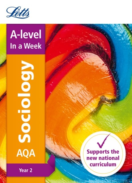 AQA A-Level Sociology Year 2 in a Week