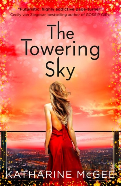 (ebook) The Towering Sky (The Thousandth Floor, Book 3)