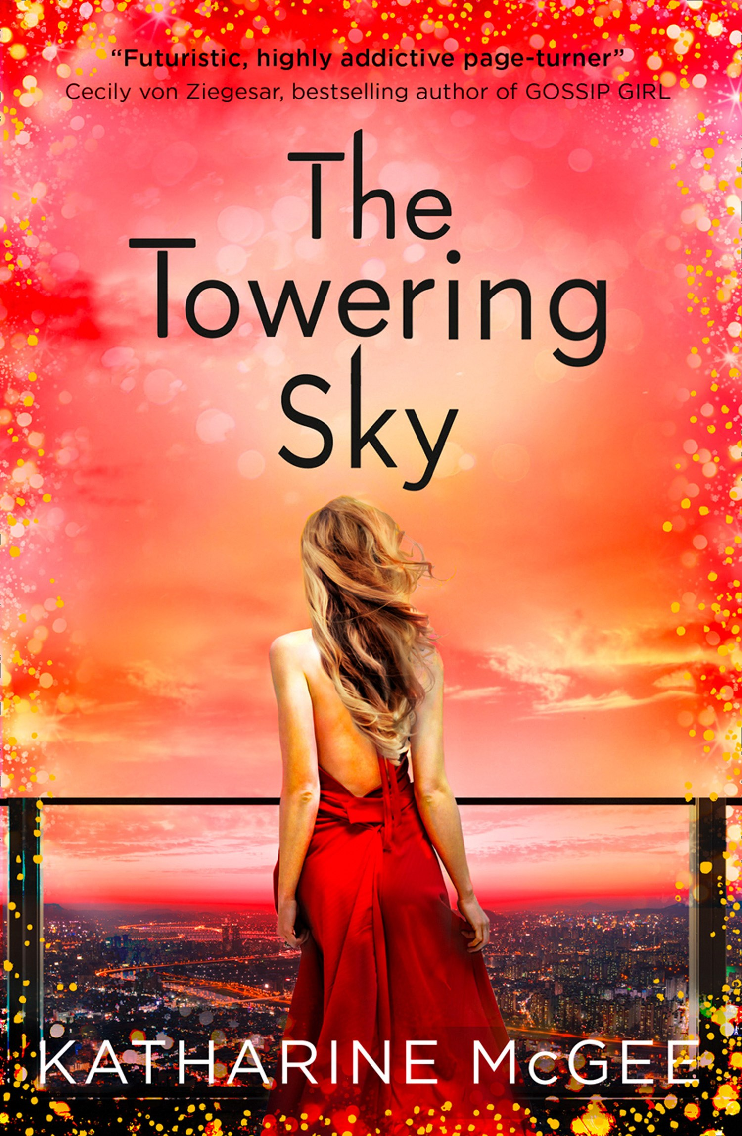 The Towering Sky (The Thousandth Floor Book 3)