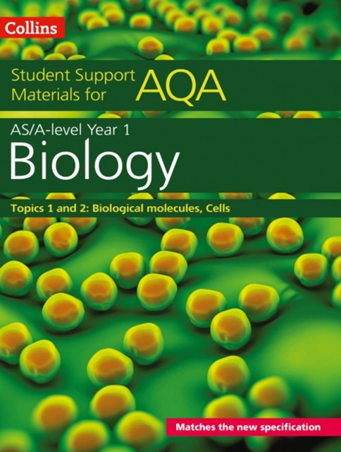 AQA A Level Biology Year 1 & AS Topics 1 and 2
