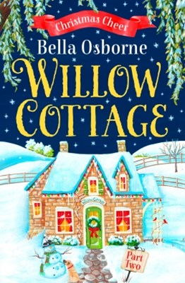 (ebook) Willow Cottage – Part Two: Christmas Cheer (Willow Cottage Series)