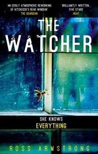 (ebook) The Watcher: A dark addictive thriller with the ultimate psychological twist - Crime Mystery & Thriller