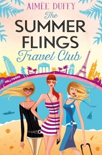 (ebook) The Summer Flings Travel Club: A Fun, Flirty and Hilarious Beach Read - Modern & Contemporary Fiction General Fiction