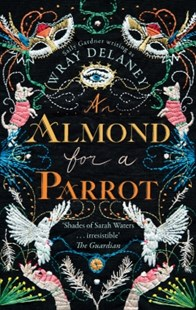(ebook) An Almond for a Parrot: the gripping and decadent historical page turner - Fantasy