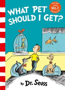 What Pet Should I Get? by Dr Seuss (9780008183417) - PaperBack - Picture Books