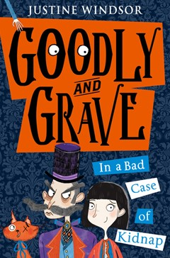 Goodly and Grave in... A Bad Case of Kidnap