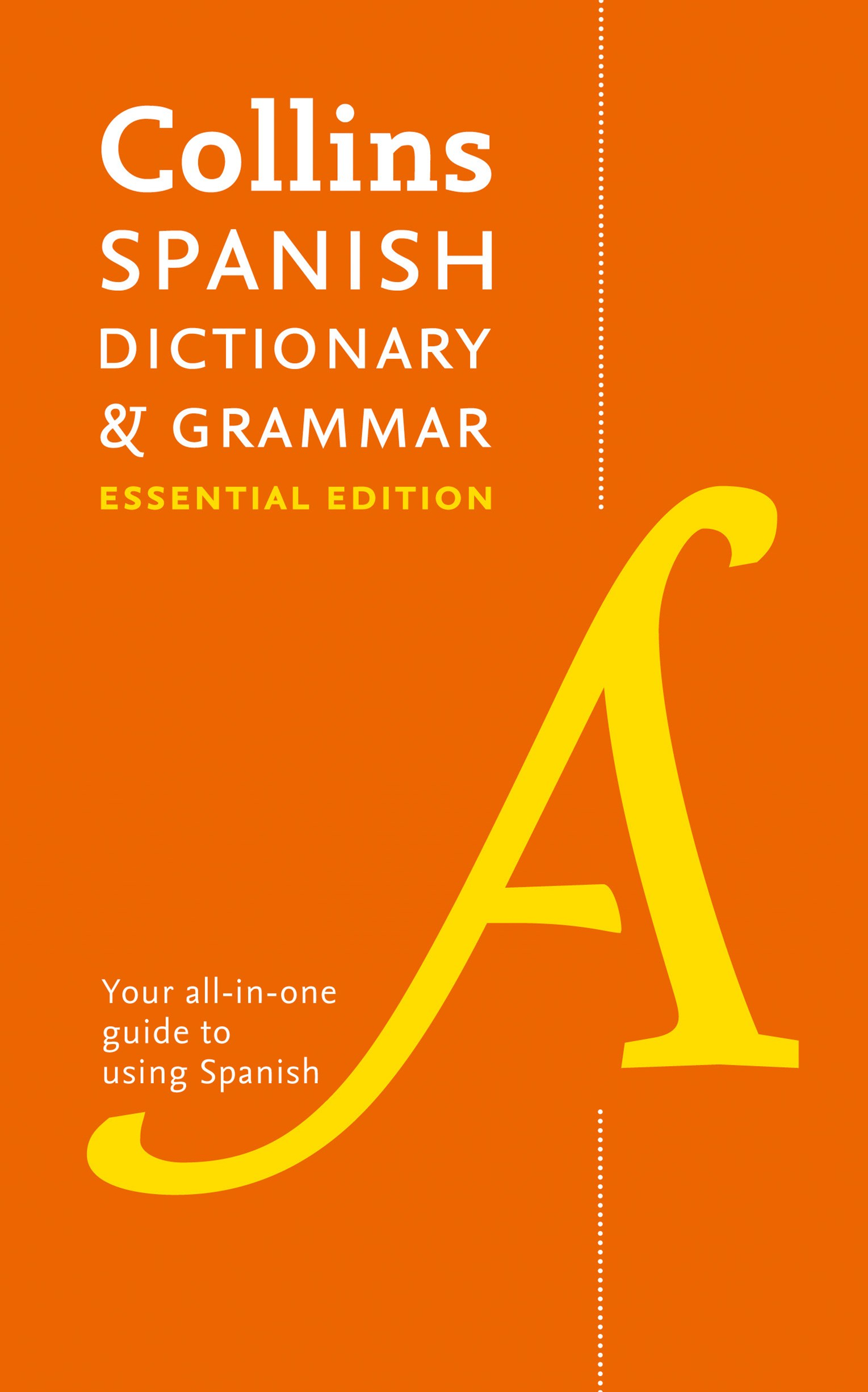 Collins Spanish Dictionary And Grammar: Essential Edition