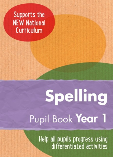 Year 1 Spelling Pupil Book