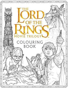 The Lord of the Rings Movie Trilogy Colouring Book by J R R Tolkien, J. R. R. Tolkien, Nicolette Caven (9780008185176) - PaperBack - Craft & Hobbies