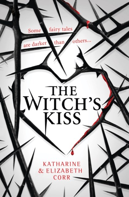The WitchGÇÖs Kiss (The WitchGÇÖs Kiss Trilogy, Book 1)