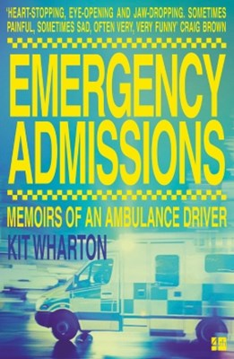 (ebook) Emergency Admissions: Memoirs of an Ambulance Driver