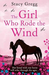The Girl Who Rode the Wind by STACY GREGG (9780008189235) - PaperBack - Children's Fiction Older Readers (8-10)