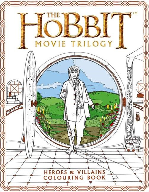 The Hobbit Movie Trilogy Colouring Book: Heroes and Villians