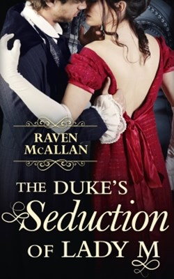 (ebook) The Duke's Seduction of Lady M