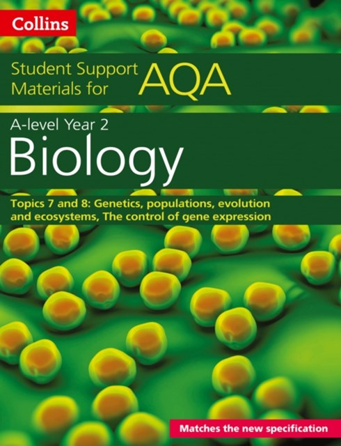 AQA A Level Biology Year 2 Topics 7 and 8