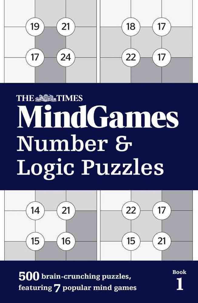 The Times Mind Games: Number And Logic Puzzles