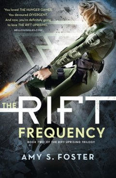 The Rift Frequency (The Rift Uprising trilogy, Book 2)