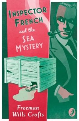 Inspector French and the Sea Mystery (Inspector French Mystery, Book 4)
