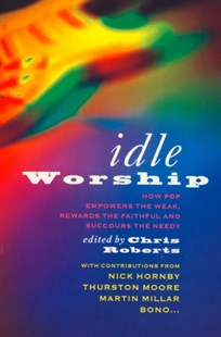 (ebook) Idle Worship (Text Only Edition) - Entertainment Music General