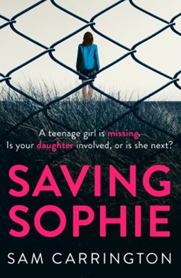 (ebook) Saving Sophie: A compulsively twisty psychological thriller that will keep you gripped to the very last page