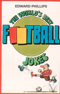 (ebook) The World's Best Football Jokes - Humour General Humour