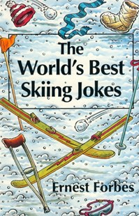 (ebook) The World's Best Skiing Jokes - Humour General Humour