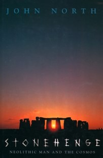 (ebook) Stonehenge: Neolithic Man and the Cosmos - History Ancient & Medieval History