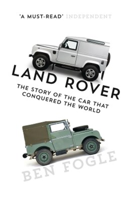 (ebook) Land Rover: The Story of the Car that Conquered the World