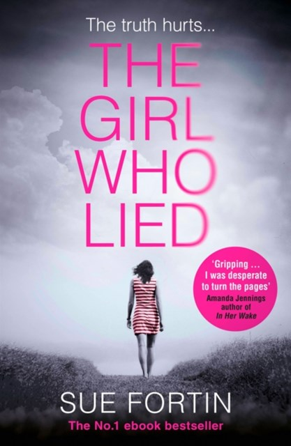 (ebook) The Girl Who Lied: The bestselling psychological drama