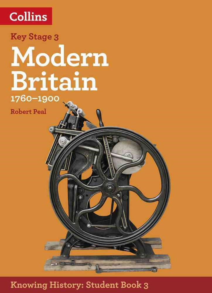 Knowing History KS3 Modern Britain (1760-1900)
