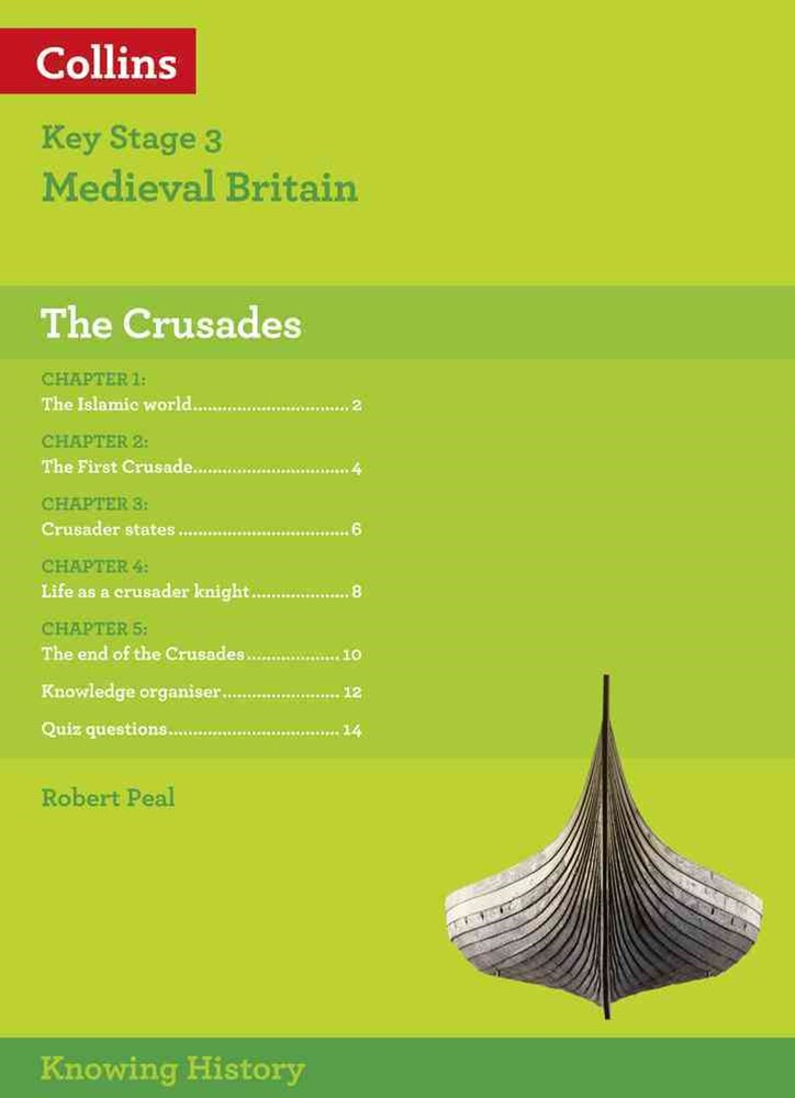Knowing History - KS3 History The Crusades