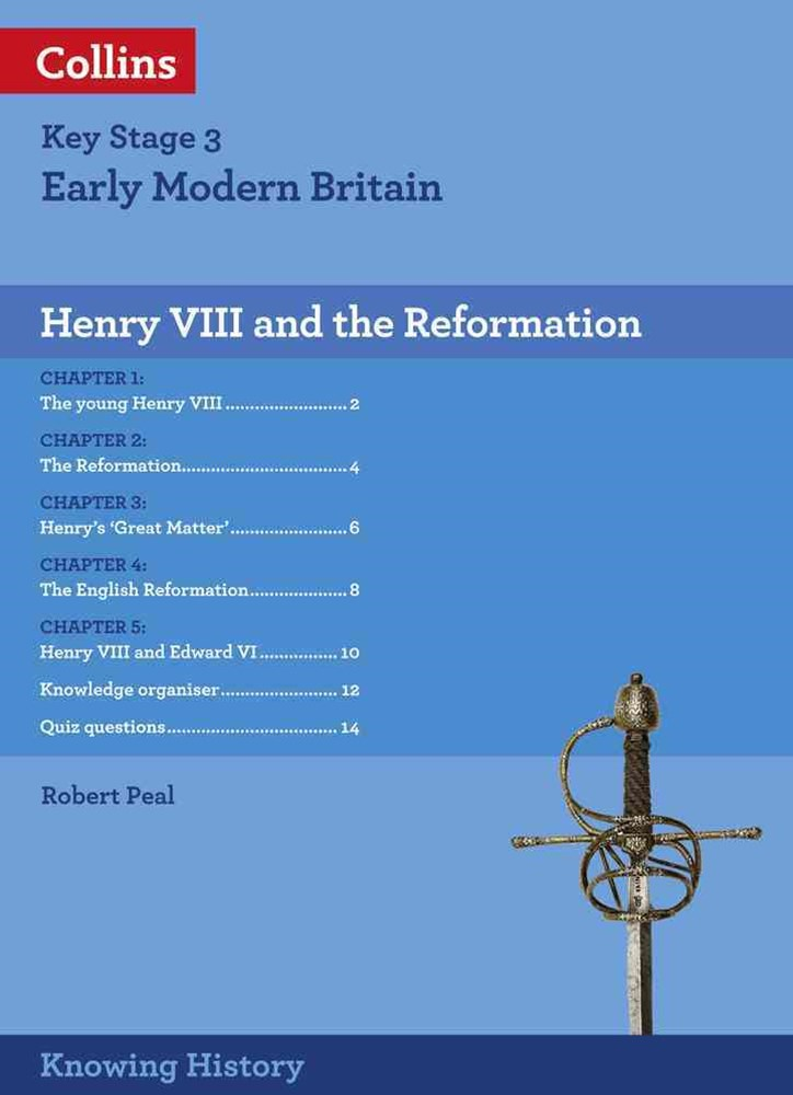 Knowing History - KS3 History Henry VIII and the Reformation