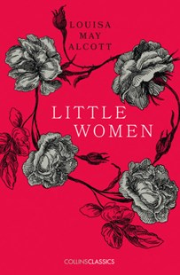 Collins Classics - Little Women by Louisa May Alcott (9780008195540) - PaperBack - Classic Fiction