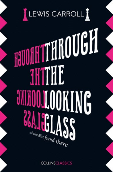 Collins Classics - Through the Looking Glass