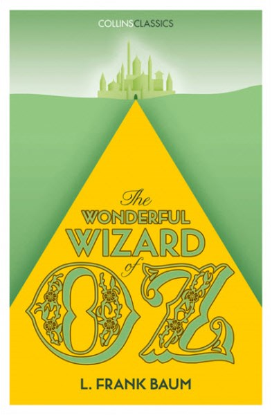 Collins Classics - The Wonderful Wizard of Oz