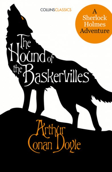Collins Classics - The Hound of the Baskervilles: A Sherlock Holmes Adventure