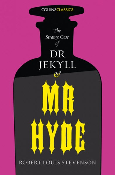 Collins Classics - The Strange Case of Dr Jekyll and Mr Hyde
