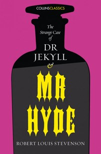 Collins Classics - The Strange Case of Dr Jekyll and Mr Hyde by Robert Louis Stevenson (9780008195670) - PaperBack - Classic Fiction