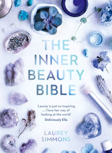 (ebook) The Inner Beauty Bible: Mindful rituals to nourish your soul