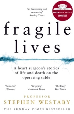 (ebook) Fragile Lives: A Heart Surgeon's Stories of Life and Death on the Operating Table
