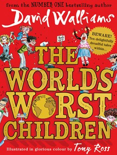 The World's Worst Children by David Walliams, Tony Ross (9780008197049) - PaperBack - Children's Fiction Intermediate (5-7)