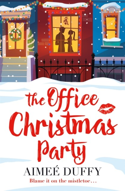 (ebook) The Office Christmas Party: A fun, feel good Christmas cracker of a romance!