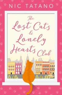 (ebook) The Lost Cats and Lonely Hearts Club: A heartwarming, laugh-out-loud romantic comedy - not just for cat lovers! - Modern & Contemporary Fiction General Fiction