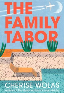 The Family Tabor by Cherise Wolas (9780008201197) - HardCover - Modern & Contemporary Fiction General Fiction
