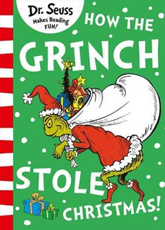 How the Grinch Stole Christmas [Yellow Back Book Edition]