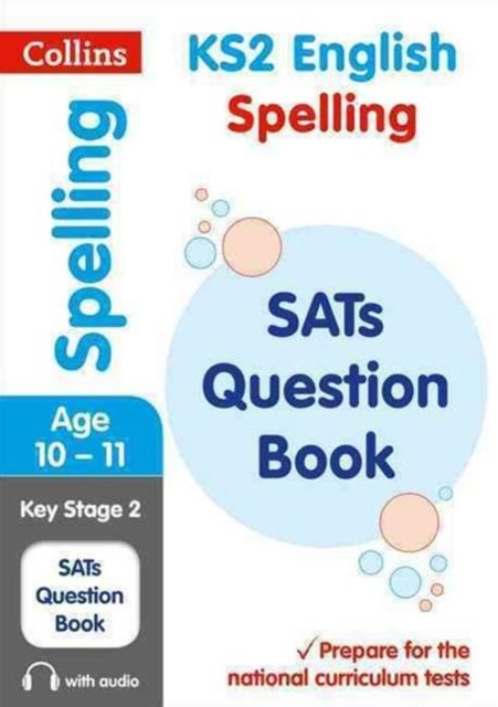 KS2 Spelling SATs Question Book