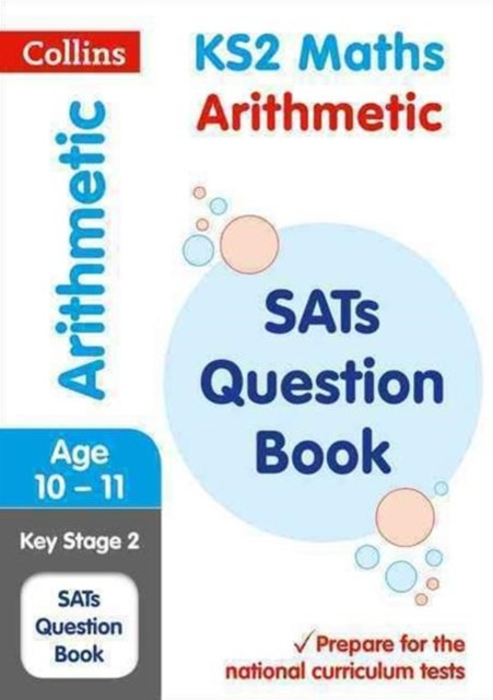 KS2 Maths - Arithmetic SATs Question Book